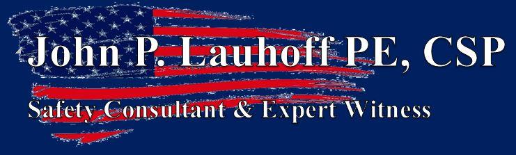 John P. Lauhoff PE, CSP